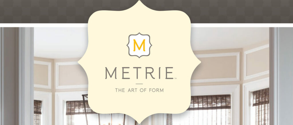 Metrie Moulding and Trim